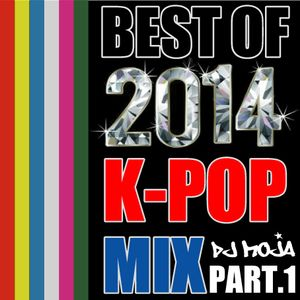 Best Of 2014 K-POP MIX Pt.1