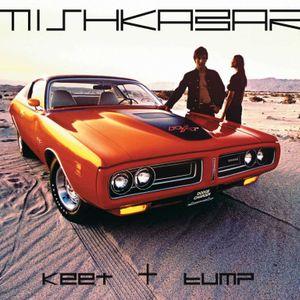 Djs Keet+Bump – mishka mix july