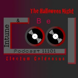 Intune & Becool Podcast 11101: The Halloween Night, mixed by Electum Goldensun