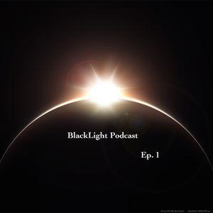 BlackLite Podcast Ep. 1