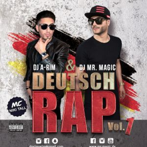 Dj Mr. MAGIC & Dj A-RIM - DEUTSCHER RAP Vol. 1