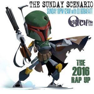Bobafatt - The Sunday Scenario 126 - 2016 Rap Up