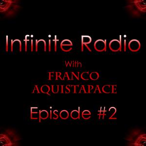 Infinite Radio - Episode #02