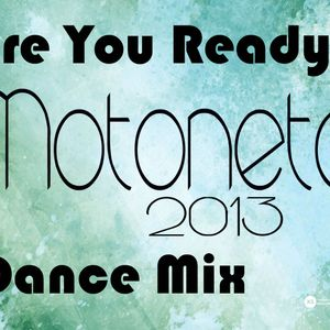 2013 Motoneto Dance Mix