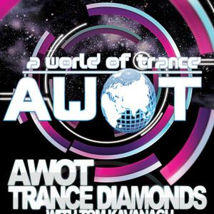 AWOT pres. Trance Diamonds - Guestmix by Tom Kavanagh