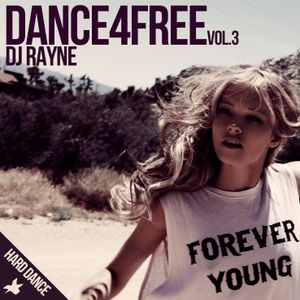 Dance4Free Vol.3 (Mixed by Dj Rayne)