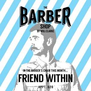 The Barber Shop by Will Clarke 020 (Friend Within)