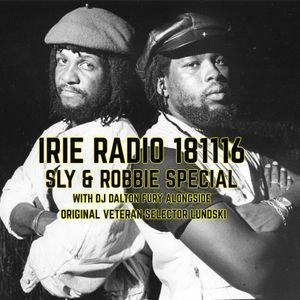 IRIE RADIO 181116 // SLY & ROBBIE SPECIAL W/ GUEST SELECTOR LUNDSKI