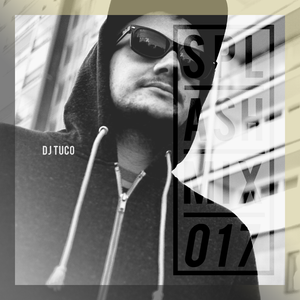Splashmix017 - DJ Tuco