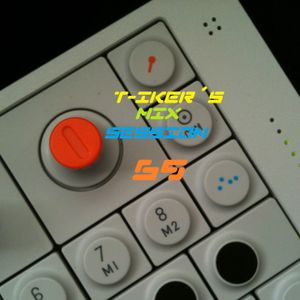 T-iker´s Mix Session 69