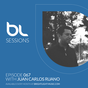 BrightLight Sessions 067 with Juan Carlos Ruano