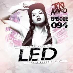 LED Podcast (Episode 094)