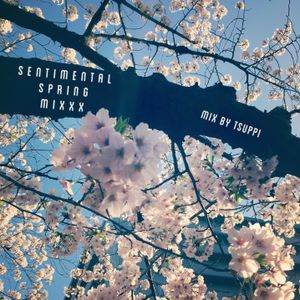 Sentimental Spring Mixxx