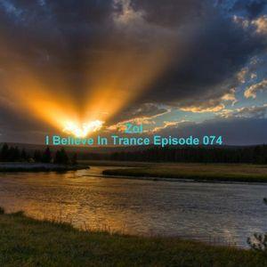 Zol - I Believe In Trance Episode 074