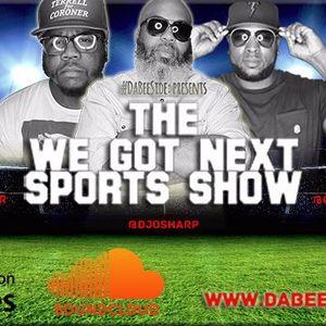We Got Next Sports Show - NBA Finals Preview