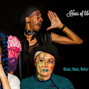 Liberate Presents - (Club Kids) Haus Party