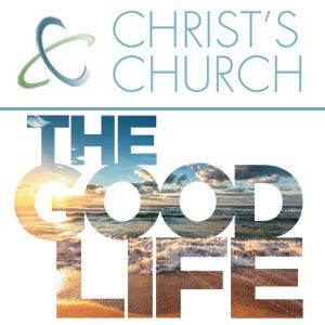 May 22 - The Good Life - You Are Blessed To Be A Blessing