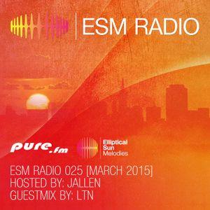 ESM Radio 025 - Jallen Mix