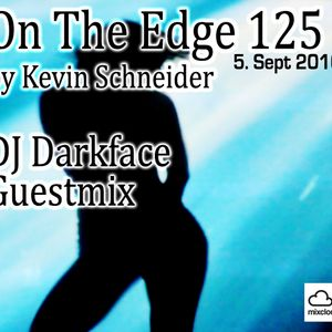 On The Edge 125 Guestmix by DJ Darkface 05. Sept 2010