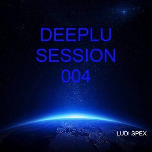 DEEPLU SESSION 004