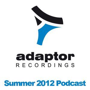 Adaptor Summer 2012 Podcast (Mixed by Jack & Joy)