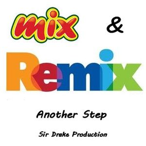 Another Step - Mix&Remix 4 - mix by Sir Drake