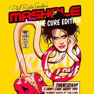 Mashole Vol.10 - The Cure Edition