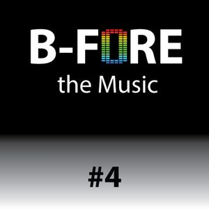 B-FORE the Music #4