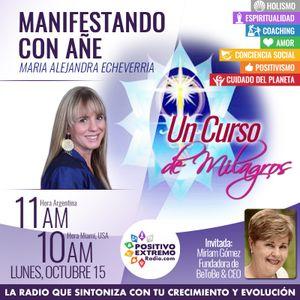 MANIFESTANDO CON AÑE-10-15-2018-Un Curso de Milagros