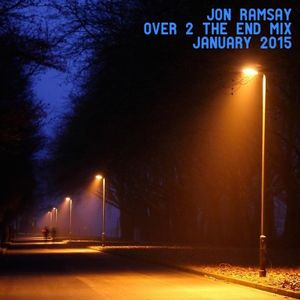 Jon Ramsay: Over 2 The End Mix January 2015