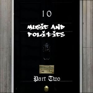 Music & Politics - Part 2.