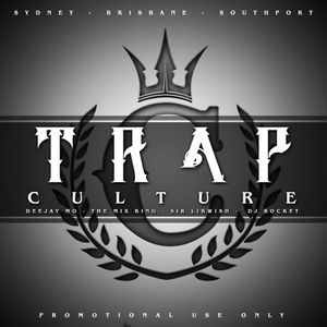 TRAP CULTURE Mixdown feat. Dj.Mo™, The Mix King, Sir-Likwish & Dj. Rocket (CULTURE KINGS AUS DJS)
