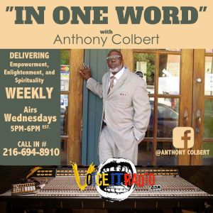 In One Word w/Anthony Colbert 10/9/19 Guest: Rachel Neal and Kirk Davis