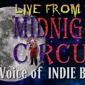 """LIVE from the Midnight Circus """"The Voice of Indie Blues"""" 9/12/2016"""