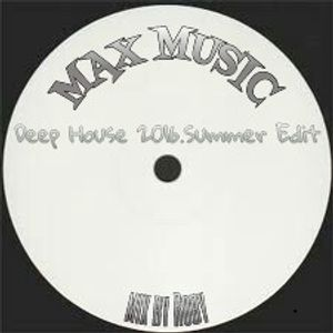 MAX MUSIC-Deep House 2016.Summer Edit (Mix By Roby)