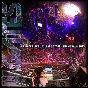ill.GATES Live: Village Stage - Shambhala 2013 [FREE DL]