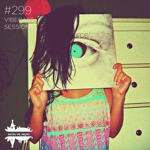 Platida @ Vibecast Sessions #299 | 4pe4.ro