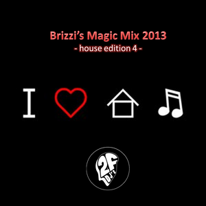 Brizzi's Magic Mix 2013 - House Edition 4