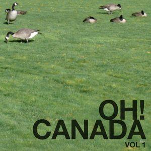 Oh! Canada Volume 1