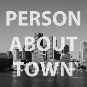 Person About Town Episode 43: Love About Town w/ Rohan, Zach, and Xazmin