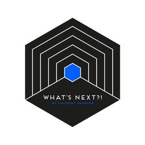 WHAT'S NEXT?! with Laurent Garnier // 08-01-19