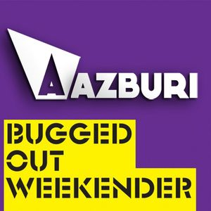 Azburi Live @ Bugged Out Weekender