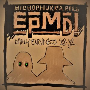Hip Hop Hurra Radioshow 17/01/17 EPMD - Early Business '88-'92