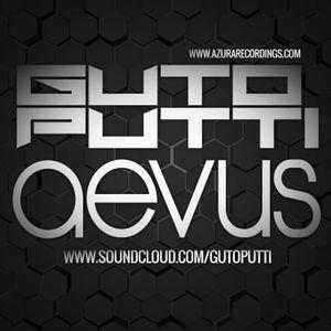 GTF Sessions 031 -  Guto Putti (Aevus) Guest Mix