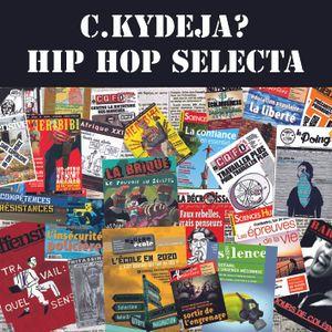 HIP HOP SELECTA de C.KYDEJA?