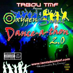 Tabou TMF's - Oxygen & Sweat Danceathon 2.0 (DJ Mix)