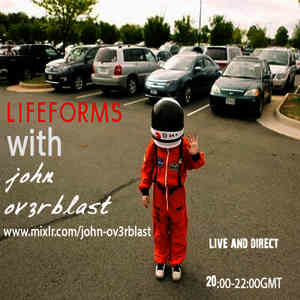 LIFEFORMS Podcast with John Ov3rblast