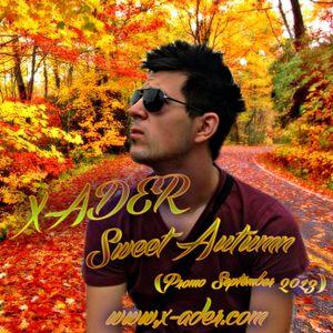X-ADER - Sweet Autumn (Promo September 2013)