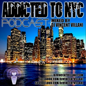 Vincent Villani - Addicted To NYC Podcast  May 2012