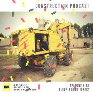 Construction Podcast - Vol. 6 by Bleep Sound Effect